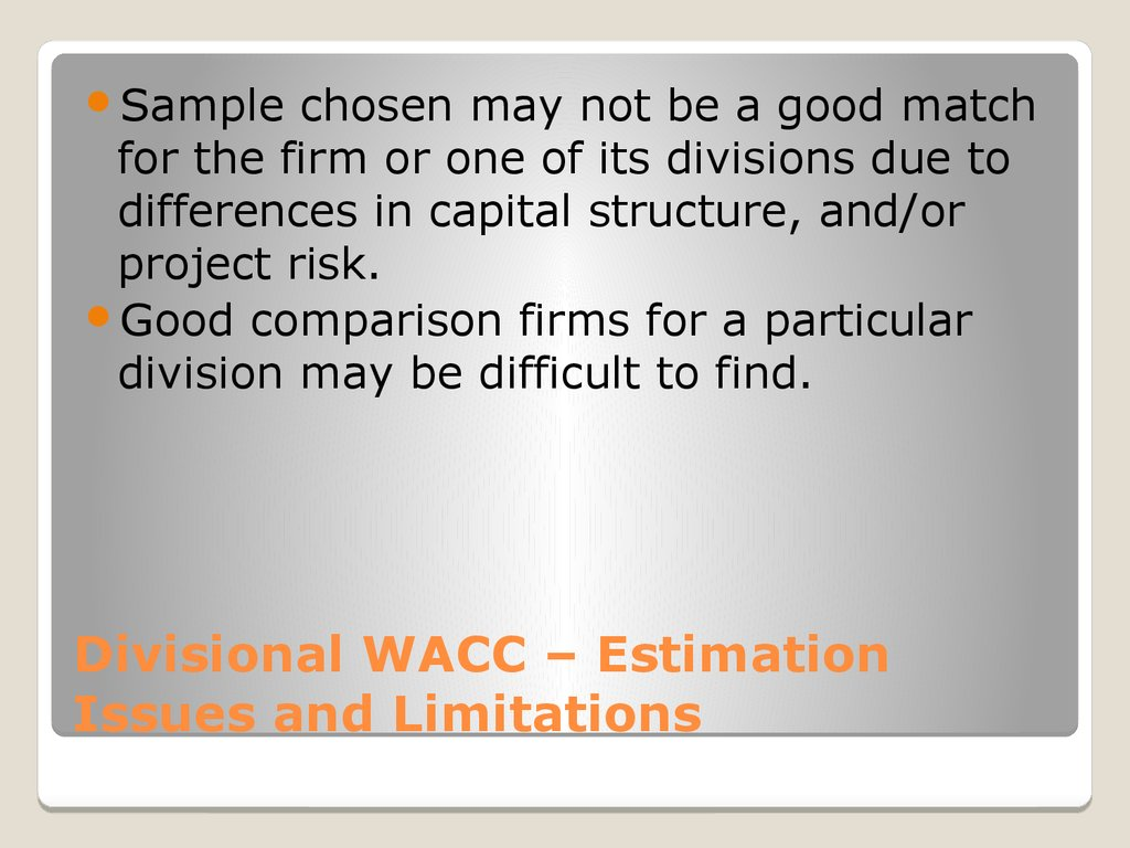 Divisional WACC – Estimation Issues and Limitations
