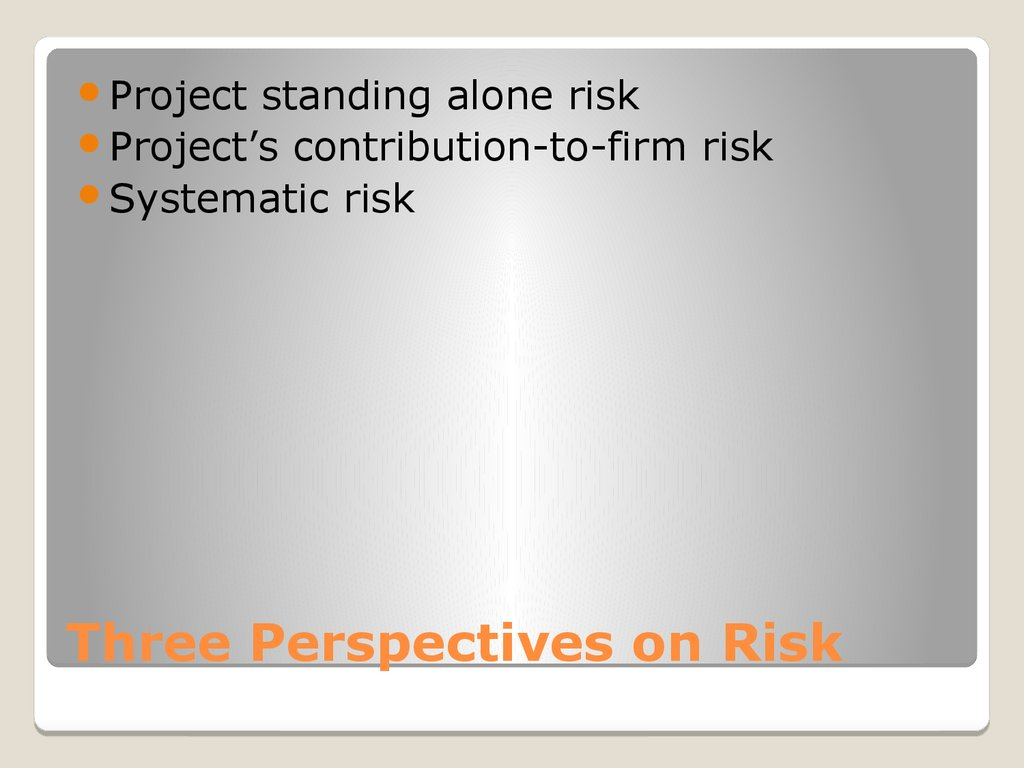 Three Perspectives on Risk