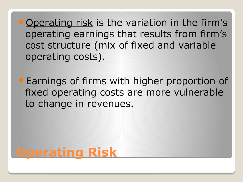 Operating Risk