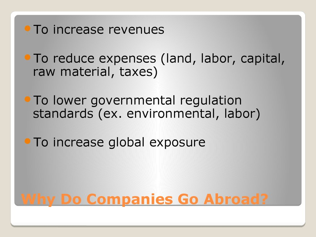 Why Do Companies Go Abroad?