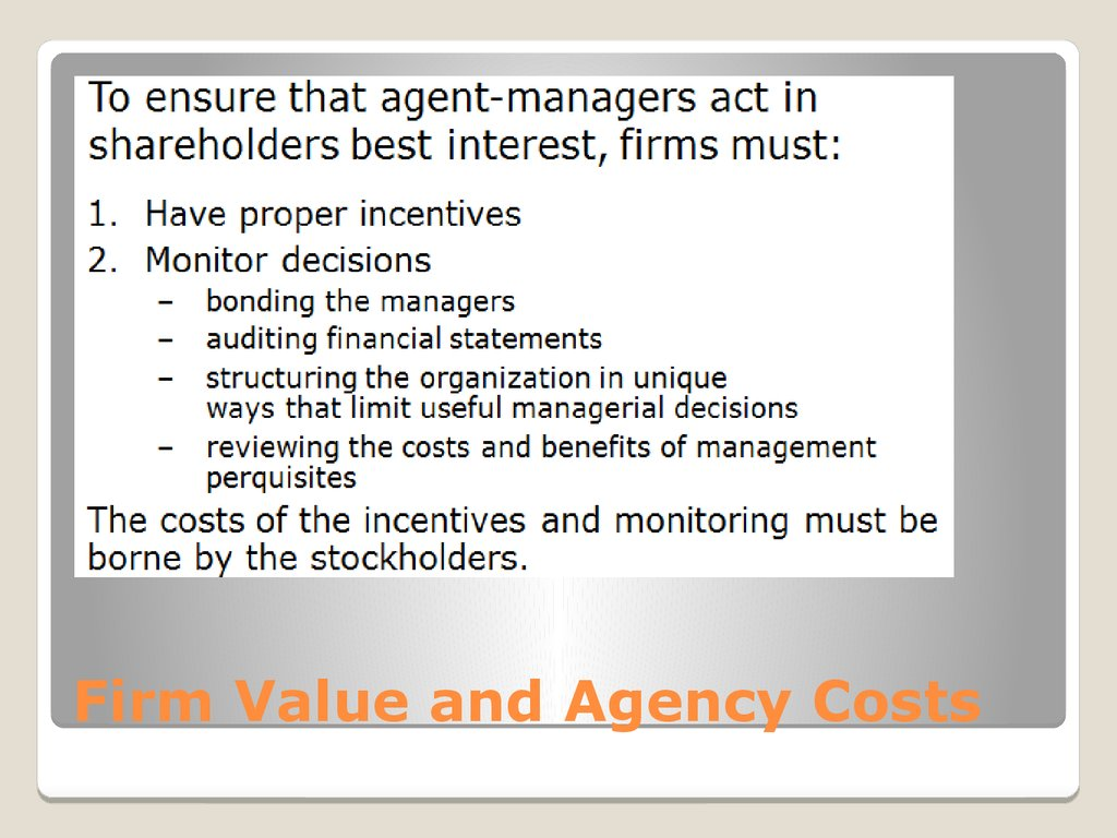 Firm Value and Agency Costs