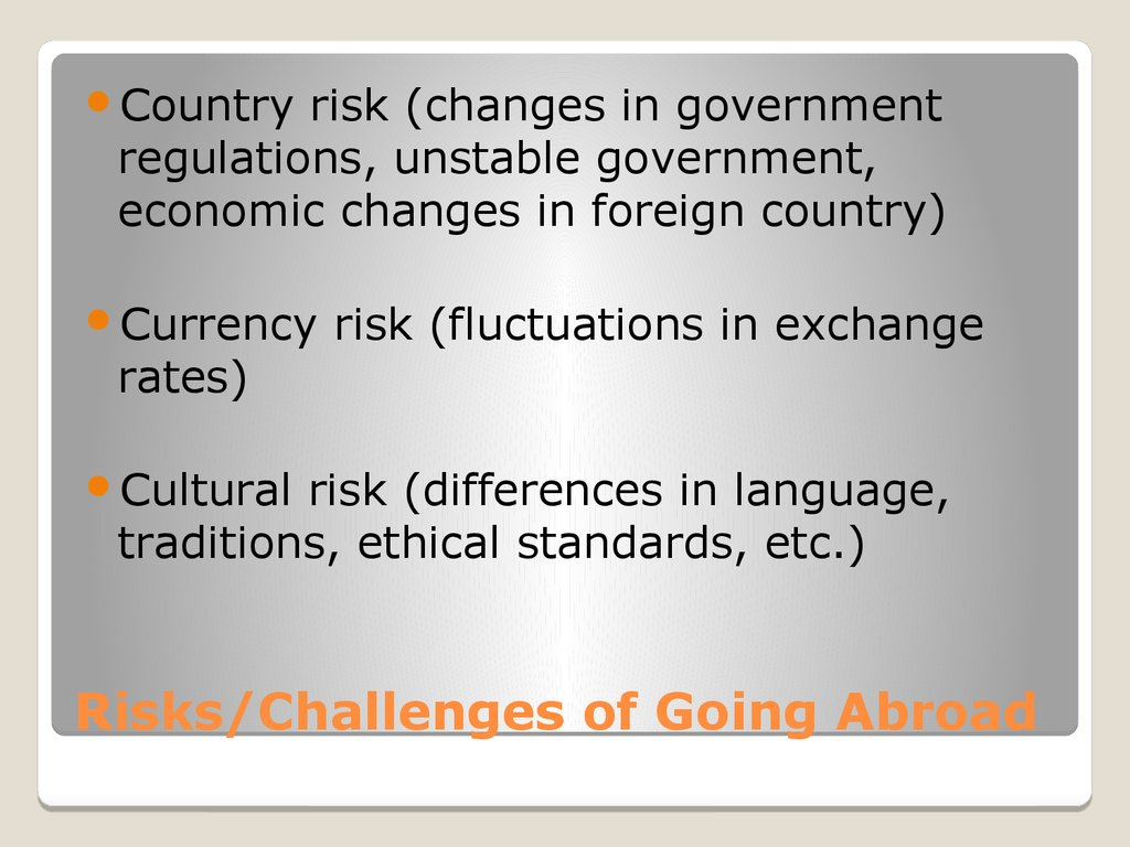 Risks/Challenges of Going Abroad