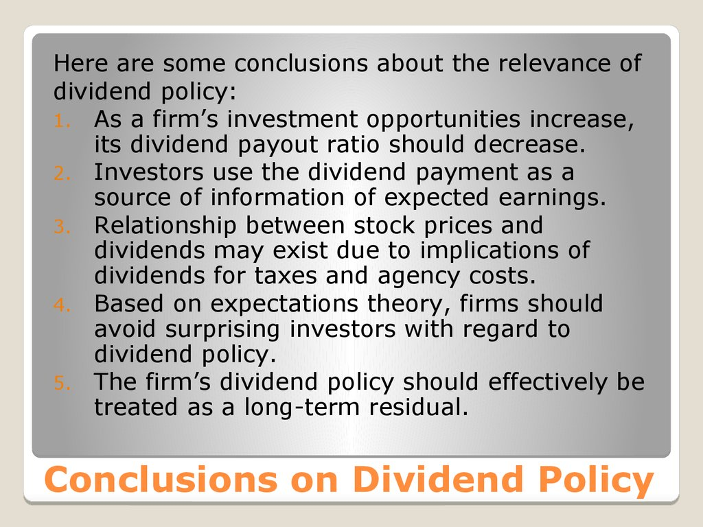 Conclusions on Dividend Policy