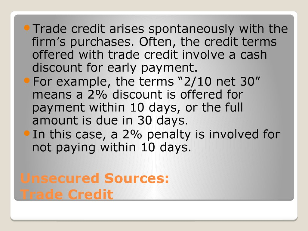 Unsecured Sources: Trade Credit