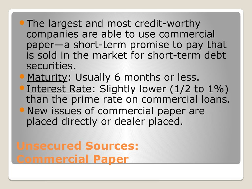 Unsecured Sources: Commercial Paper