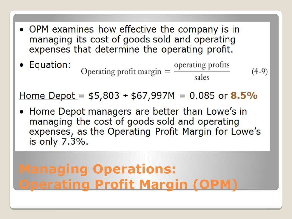 Managing Operations: Operating Profit Margin (OPM)