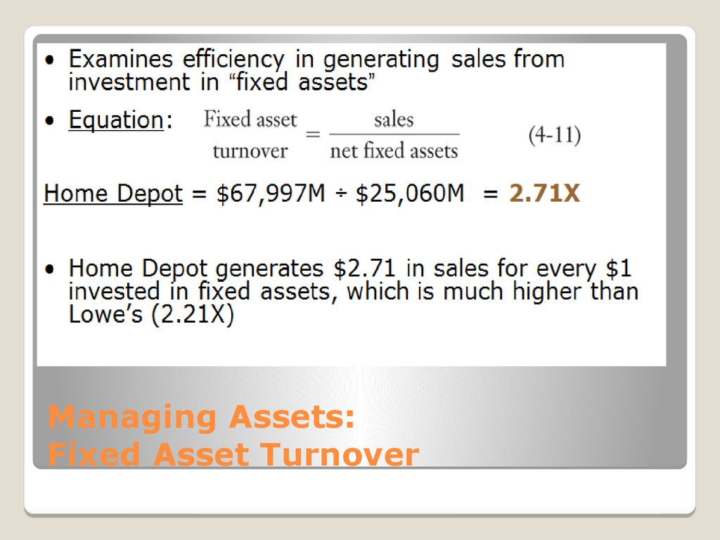 Managing Assets: Fixed Asset Turnover