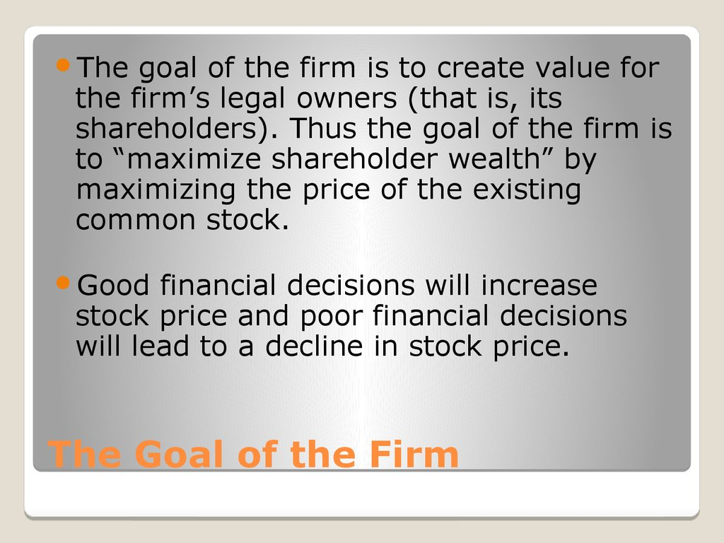 The Goal of the Firm
