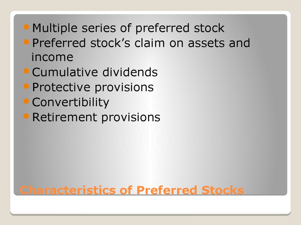Characteristics of Preferred Stocks