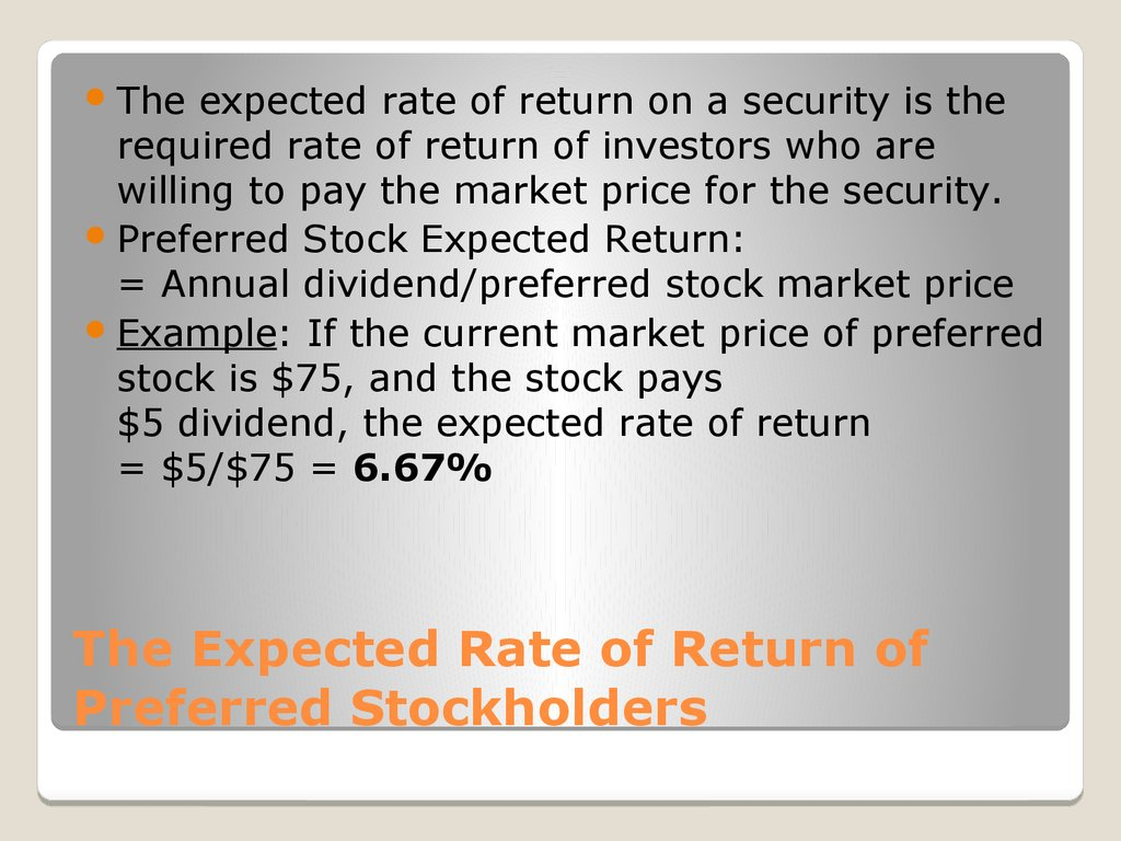 The Expected Rate of Return of Preferred Stockholders