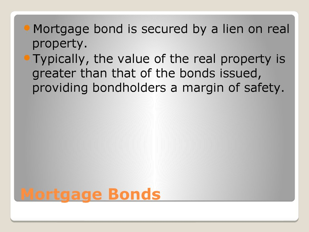Mortgage Bonds