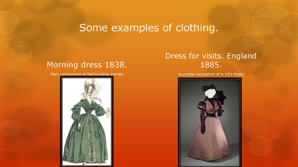 Some examples of clothing.