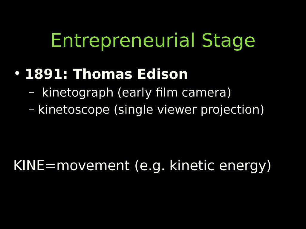 Entrepreneurial Stage