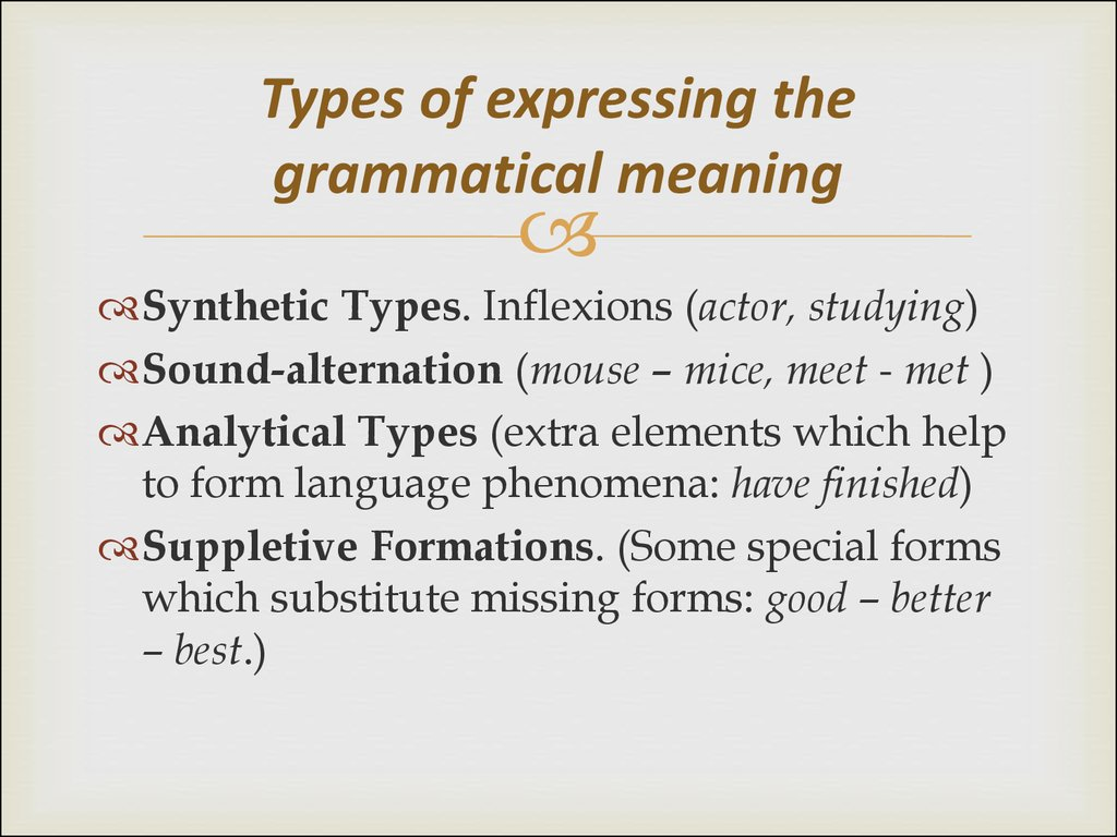Types of expressing the grammatical meaning