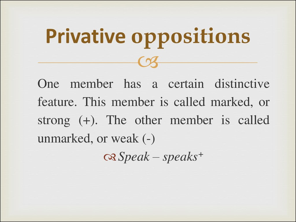 Privative oppositions