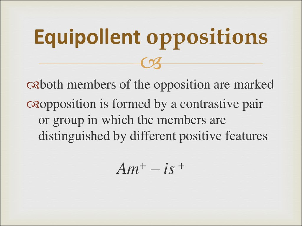 Equipollent oppositions