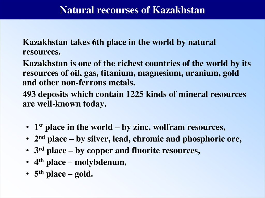 Natural recourses of Kazakhstan