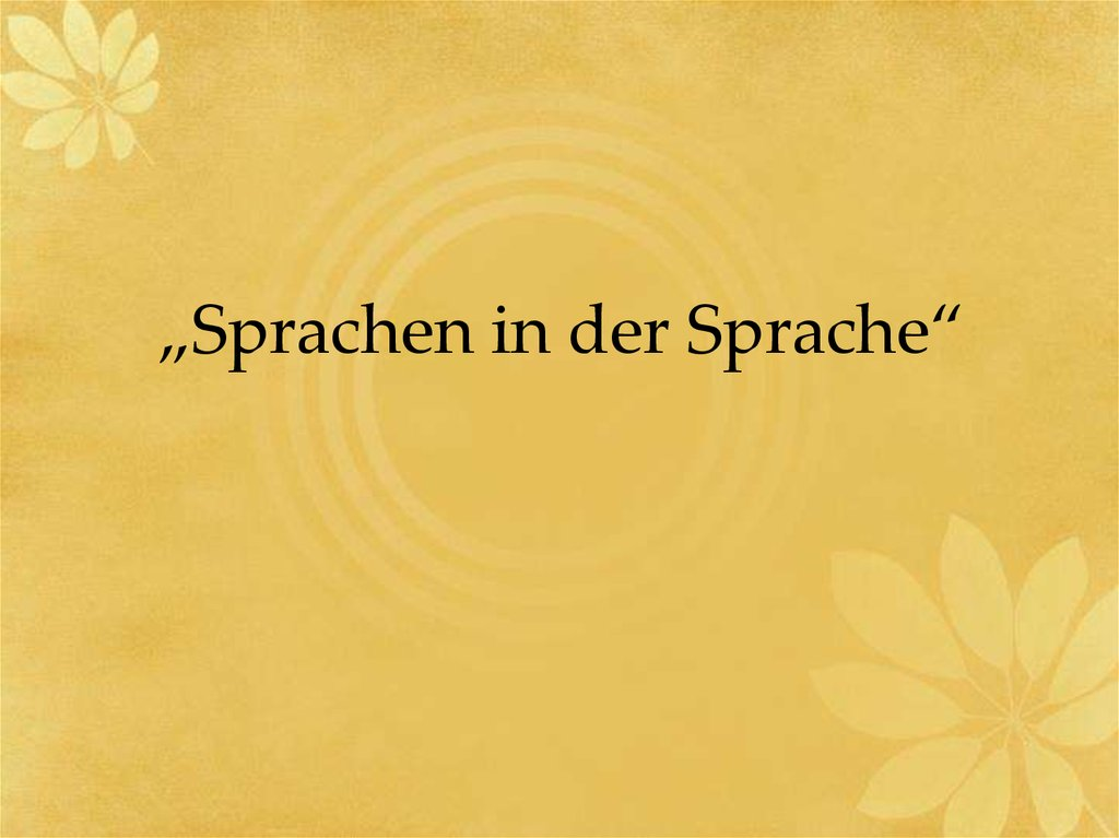 """Sprachen in der Sprache"""