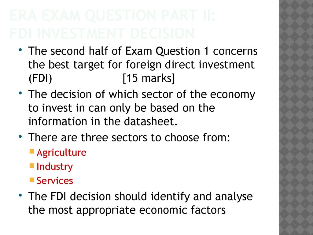 ERA exam question Part ii: FDI investment decision