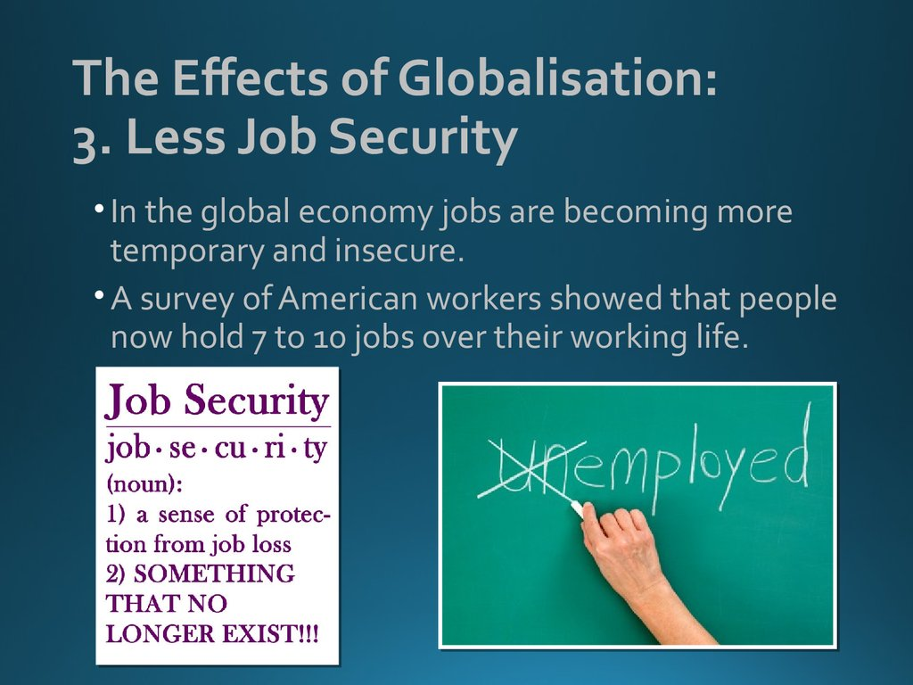 The Effects of Globalisation: 3. Less Job Security