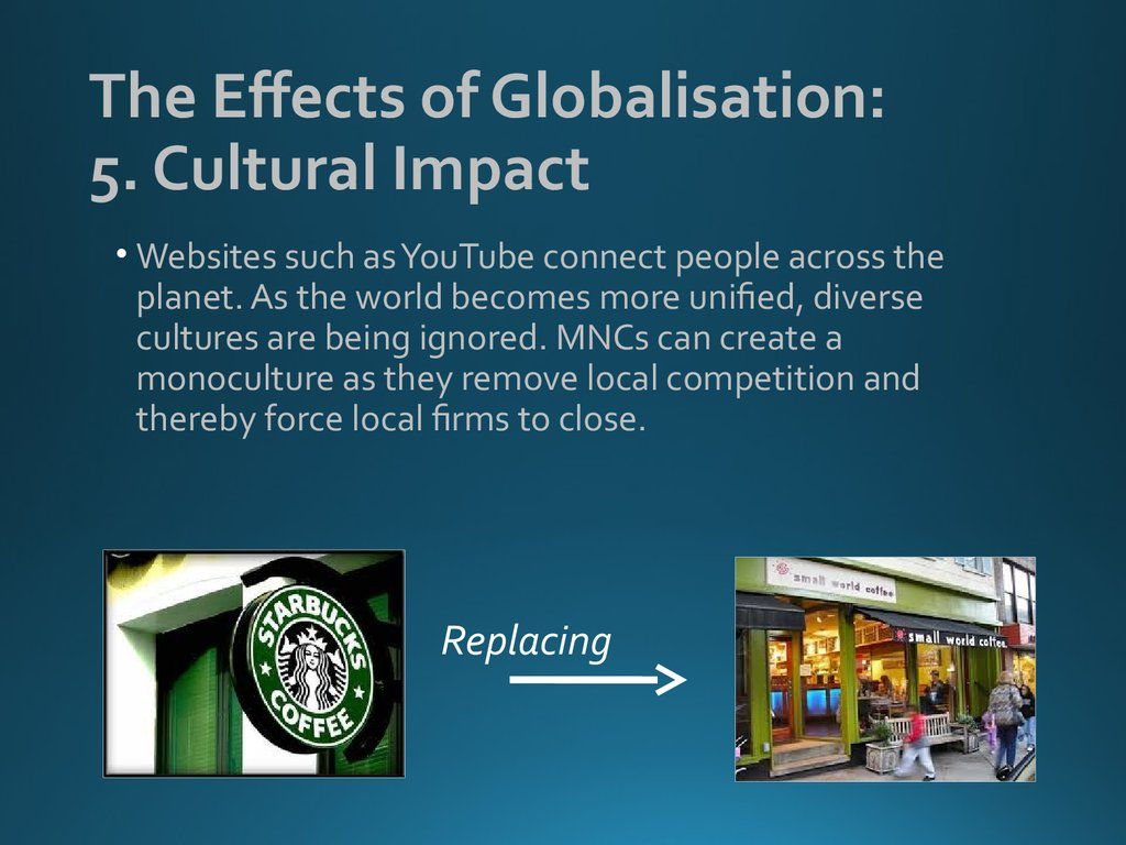 The Effects of Globalisation: 5. Cultural Impact
