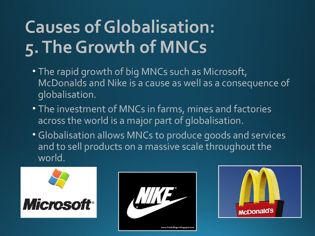 Causes of Globalisation: 5. The Growth of MNCs