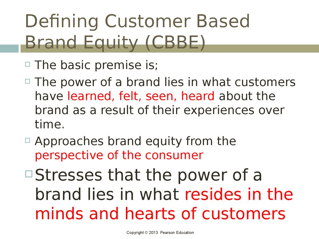 Defining Customer Based Brand Equity (CBBE)