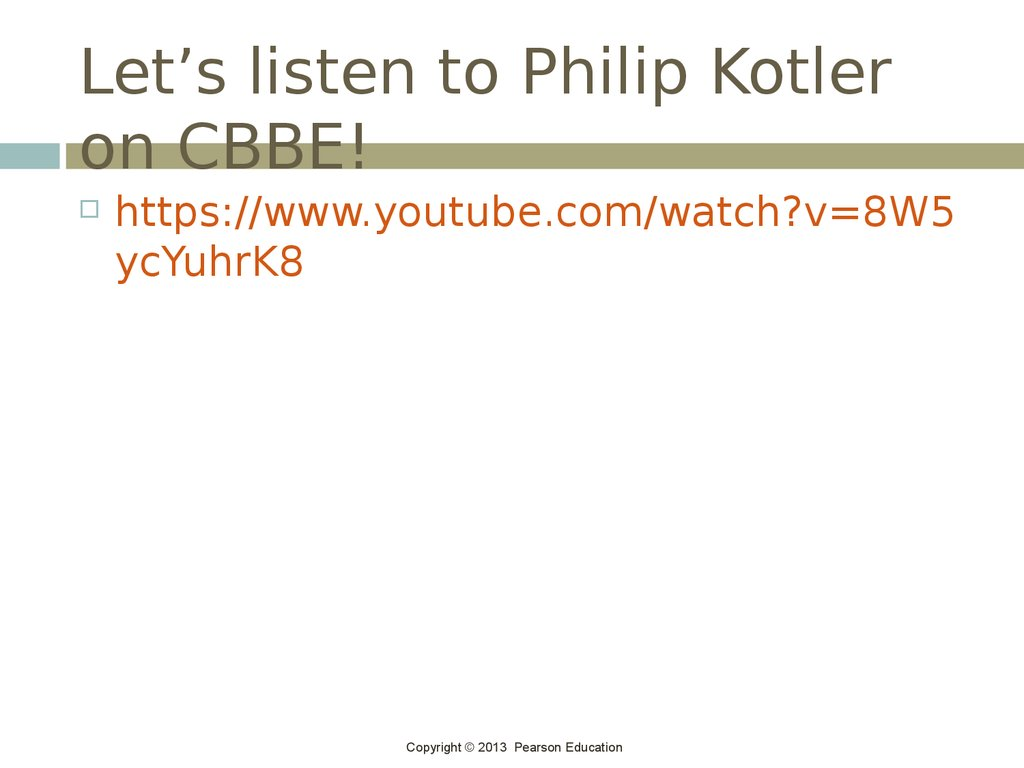 Let's listen to Philip Kotler on CBBE!
