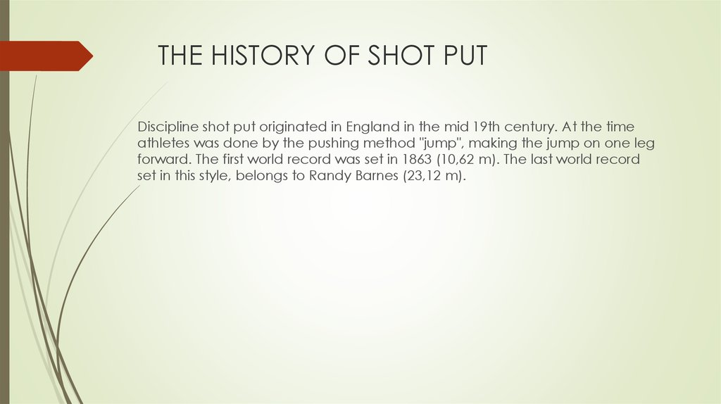 THE HISTORY OF SHOT PUT
