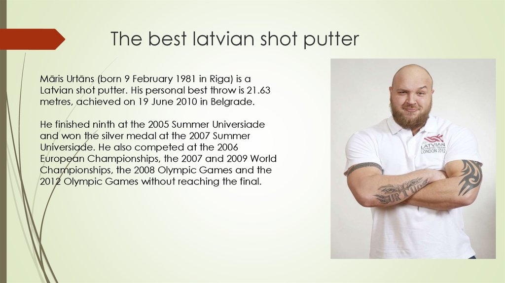 The best latvian shot putter