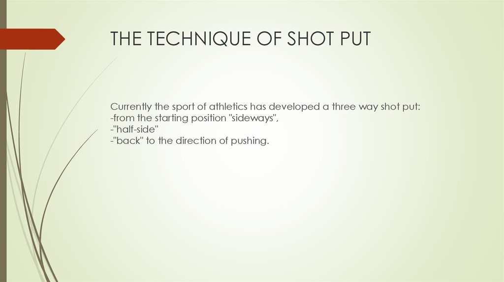 THE TECHNIQUE OF SHOT PUT