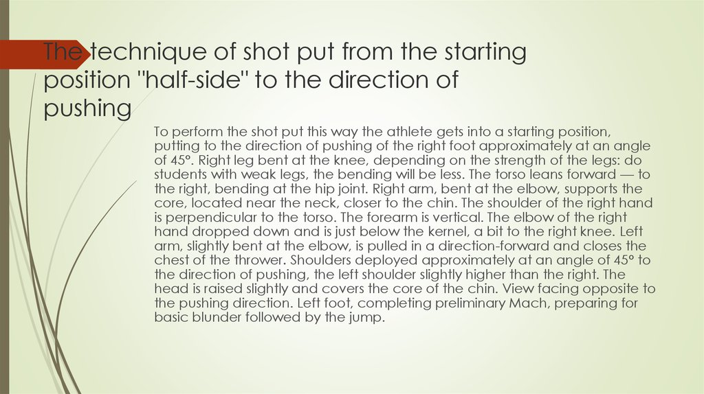 "The technique of shot put from the starting position ""half-side"" to the direction of pushing"