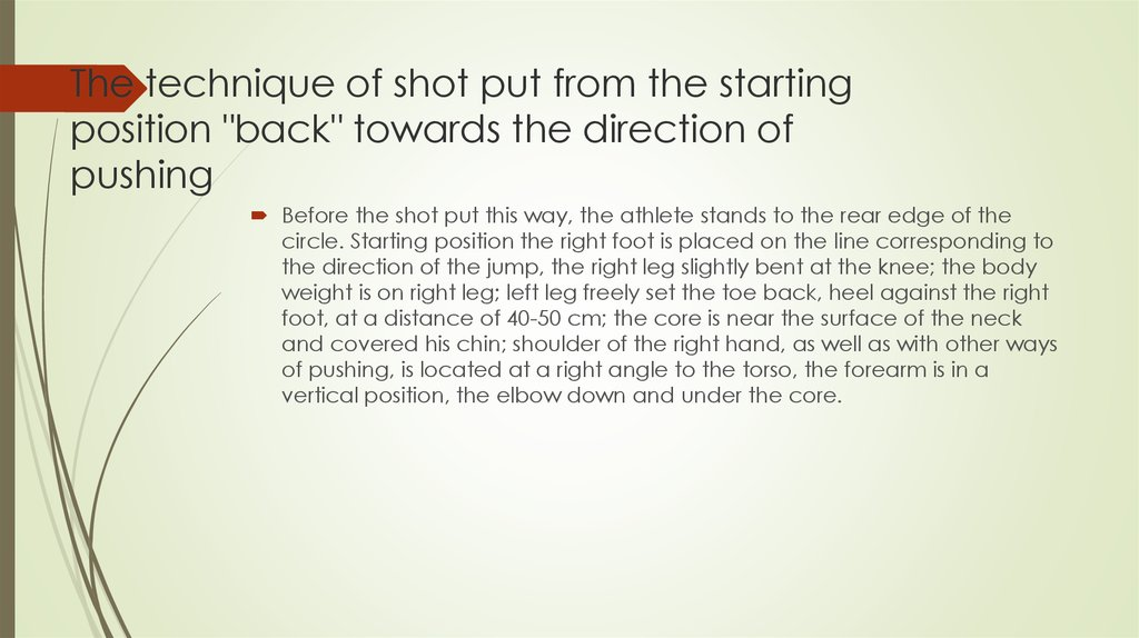 "The technique of shot put from the starting position ""back"" towards the direction of pushing"