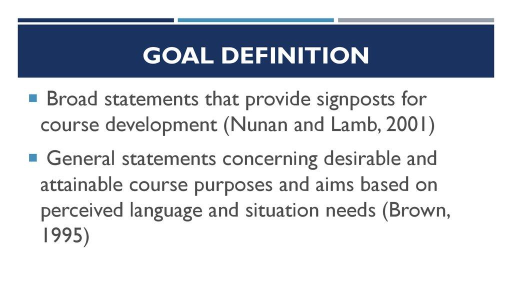 Definitions and characteristics of goals - презентация онлайн