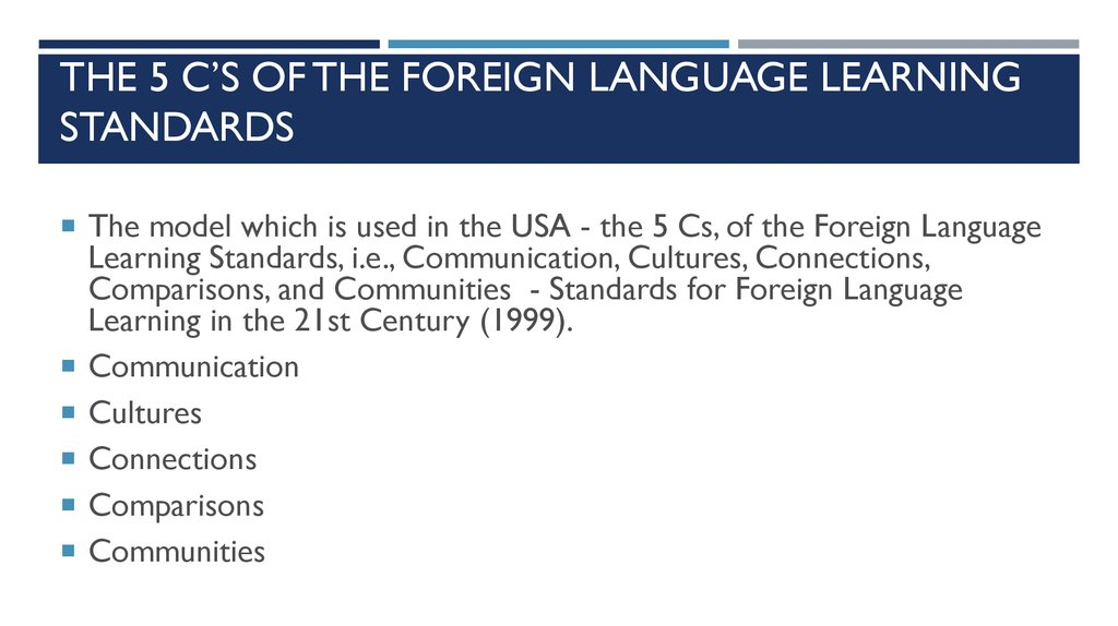 The 5 C's of the Foreign Language Learning Standards