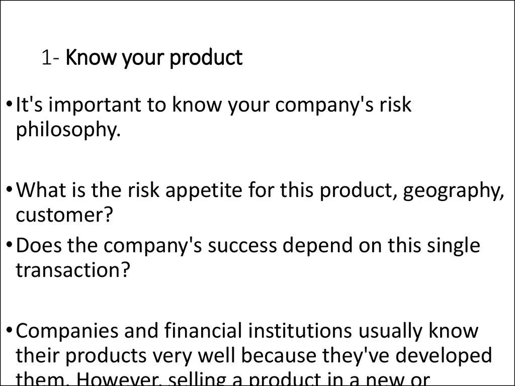 1- Know your product