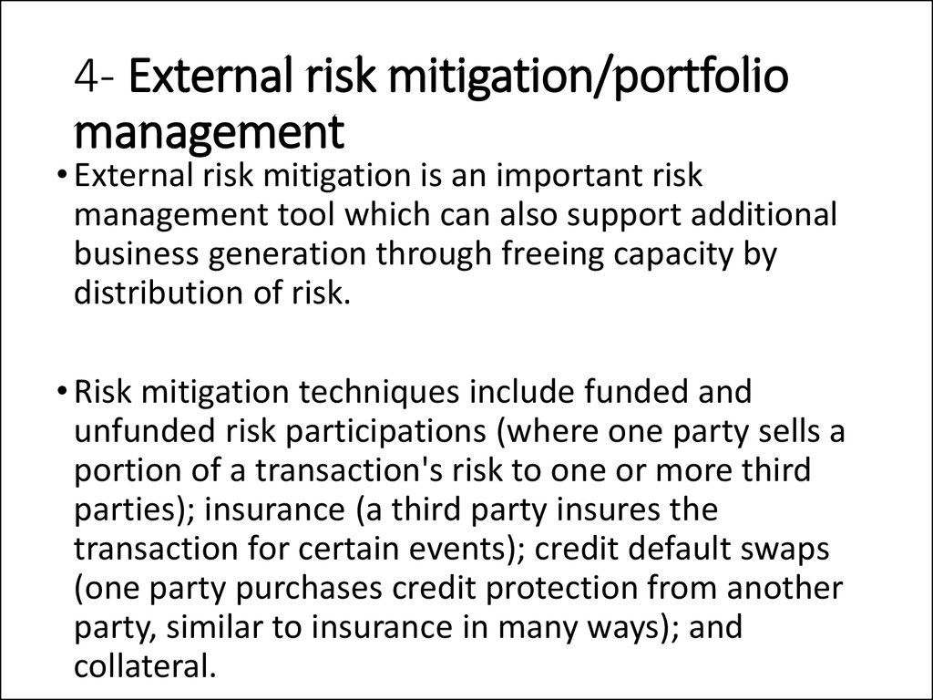 4- External risk mitigation/portfolio management