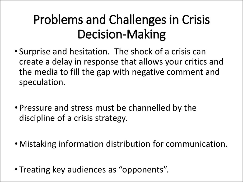 Problems and Challenges in Crisis Decision-Making