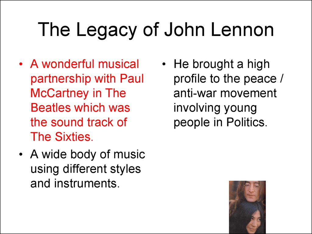 The Legacy of John Lennon