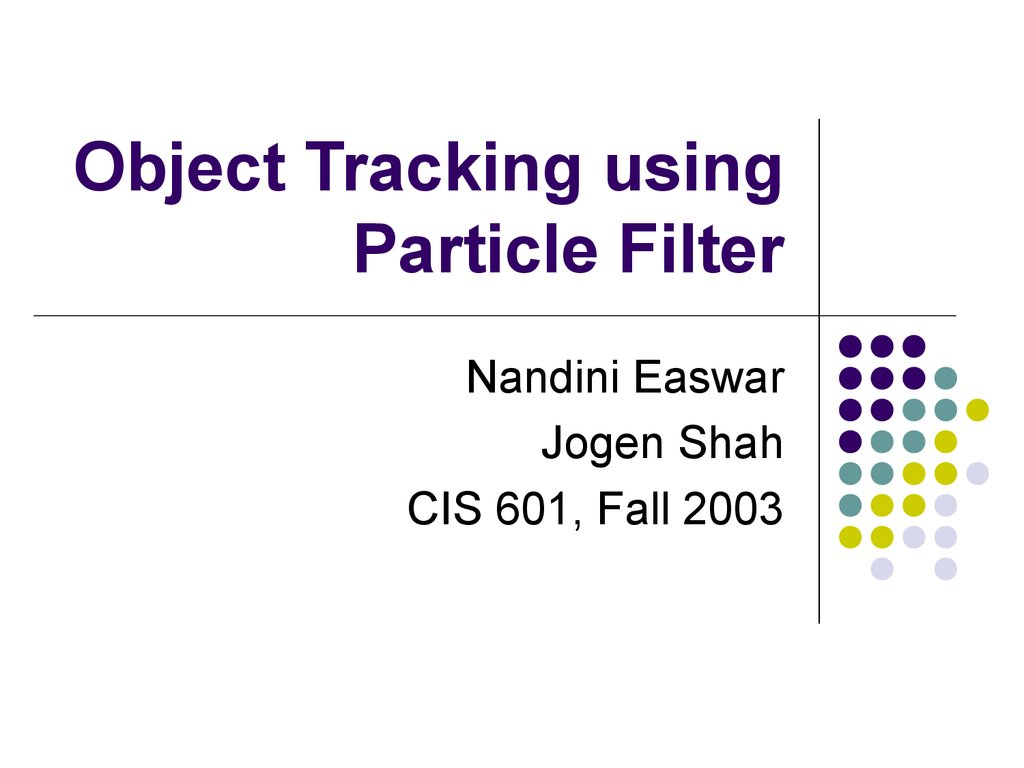 Object Tracking Using Particle Filter презентация онлайн