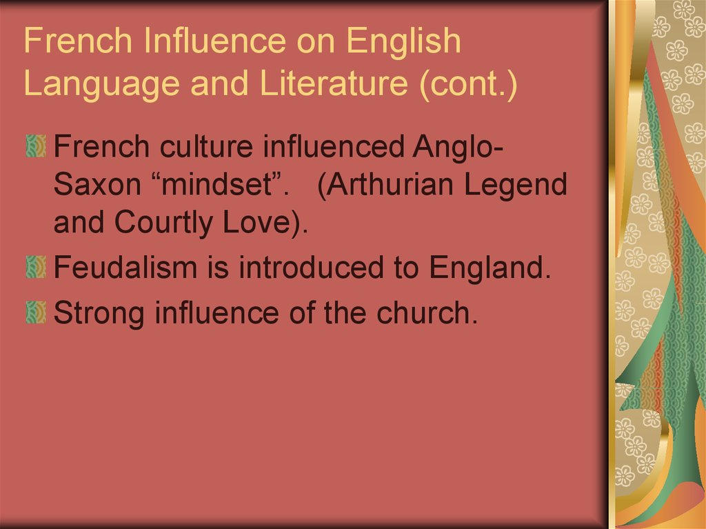 French Influence on English Language and Literature (cont.)