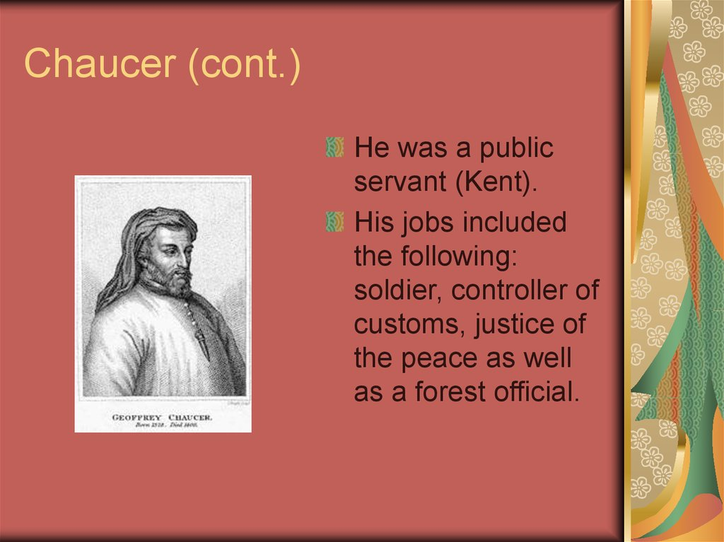 Chaucer (cont.)