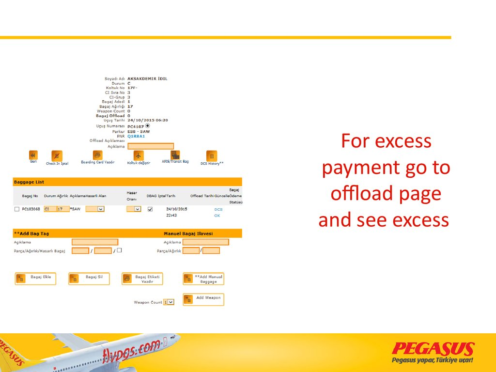 For excess payment go to offload page and see excess
