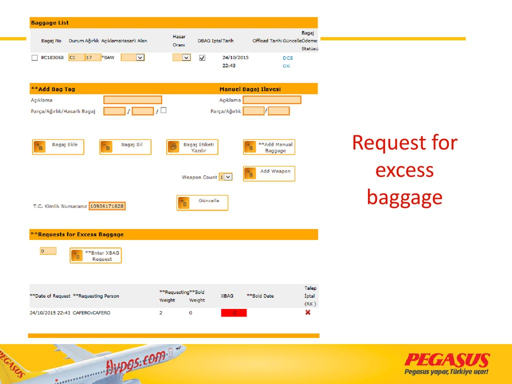 Request for excess baggage