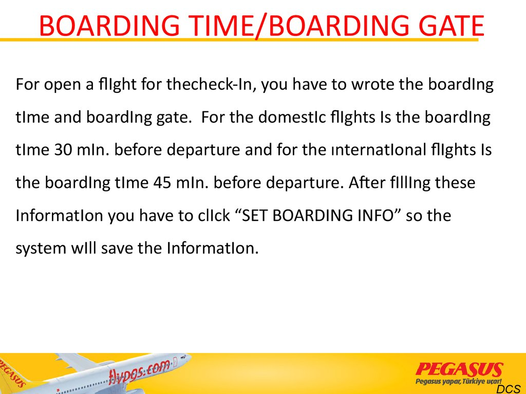 BOARDING TIME/BOARDING GATE
