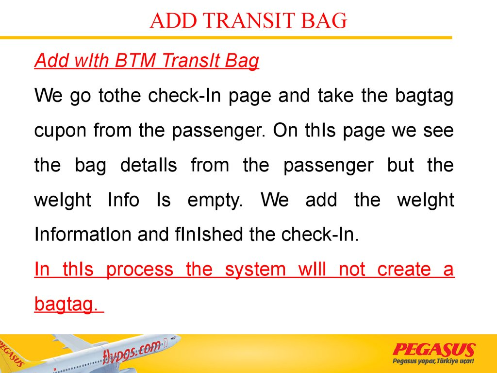 ADD TRANSIT BAG