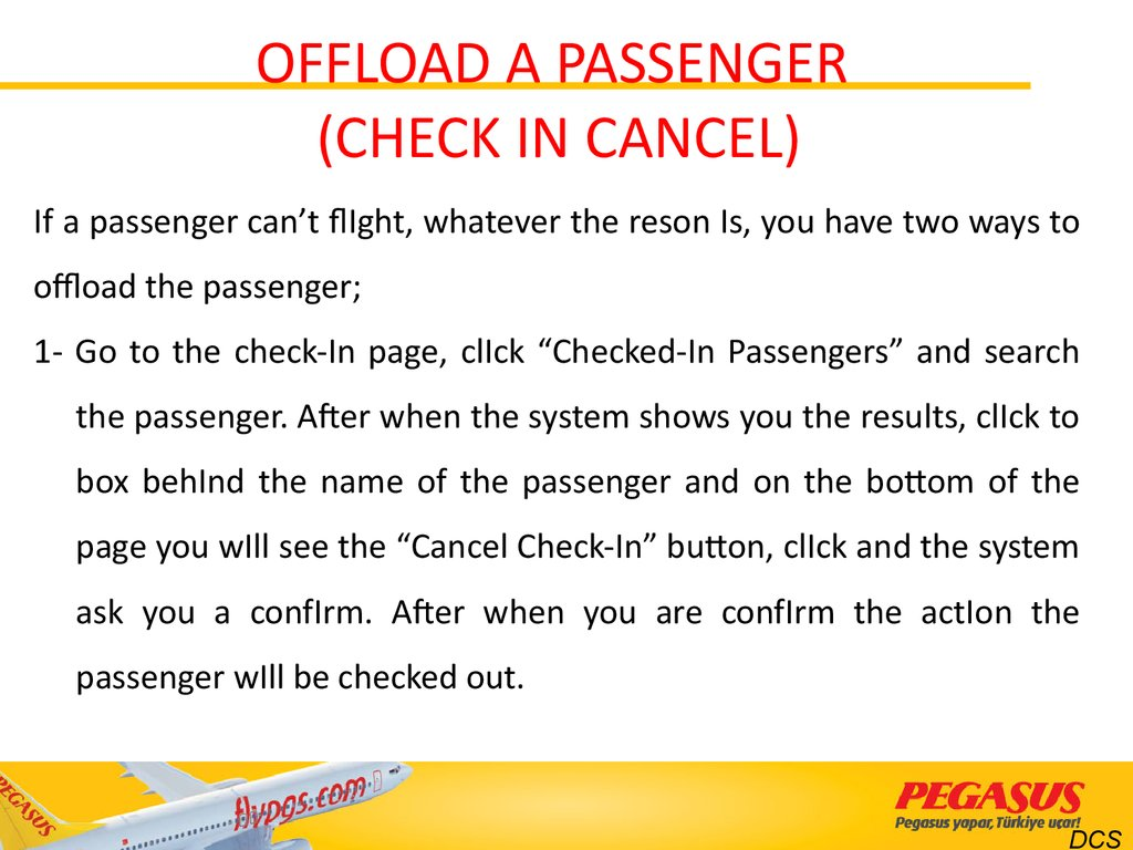OFFLOAD A PASSENGER (CHECK IN CANCEL)