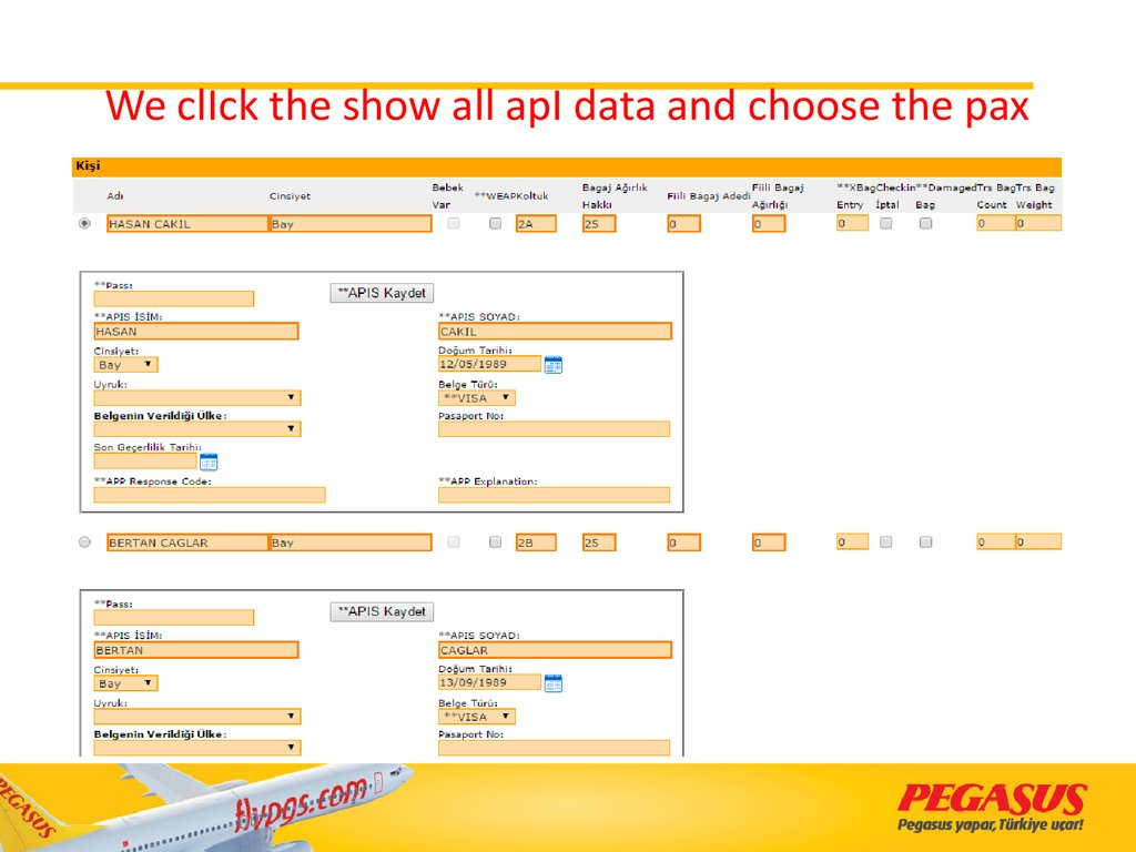 We clIck the show all apI data and choose the pax