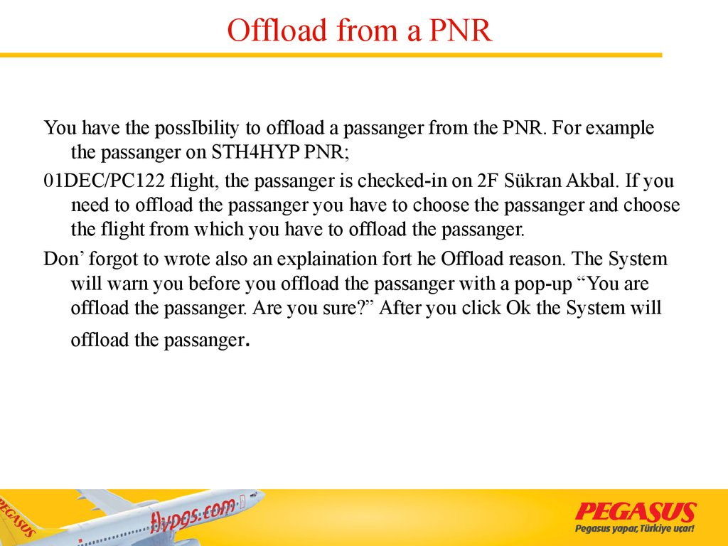 Offload from a PNR