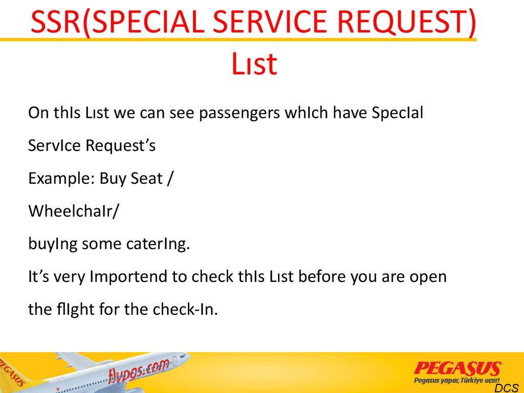 SSR(SPECIAL SERVICE REQUEST) Lıst